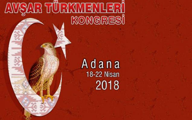 Avşar Türkmenleri Kongresi Adana'da yapılacak