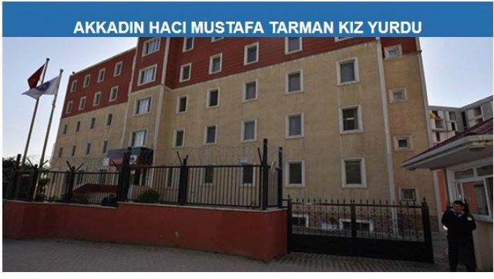 KYK Akkadın Hacı Mustafa Tarman Kız Yurdu