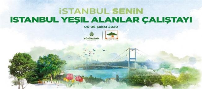 İstanbul Yeşil Alanlar Çalıştayı Yarın Başlıyor
