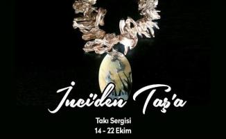 İnci'den Taş'a takı sergisi