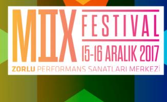 Mix Festival 15-16 Aralık'ta