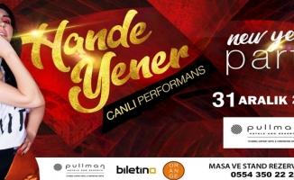 Hande Yener yılbaşı gecesi Pullman İstanbul Airport Hotel'de