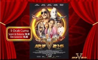 """""""Arif V 216"""" filminin özel gösterimi Hilltown AVM' de gerçekleşecek"""