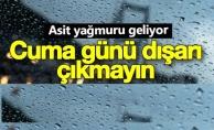 bMeteorolojiden şaşırtan asit yağmuru açıklaması/b