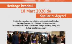 Heritage İstanbul 18 Mart 2020'de  Kapılarını Açıyor